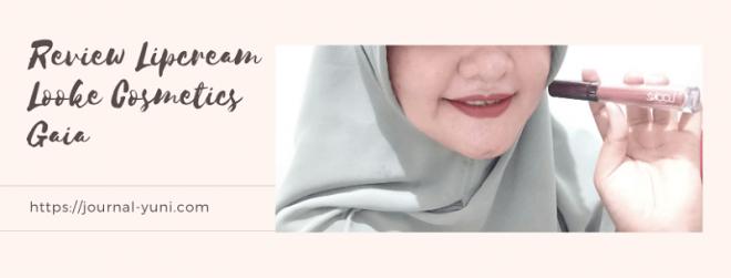 Review Lipcream Looke Cosmetics Gaia